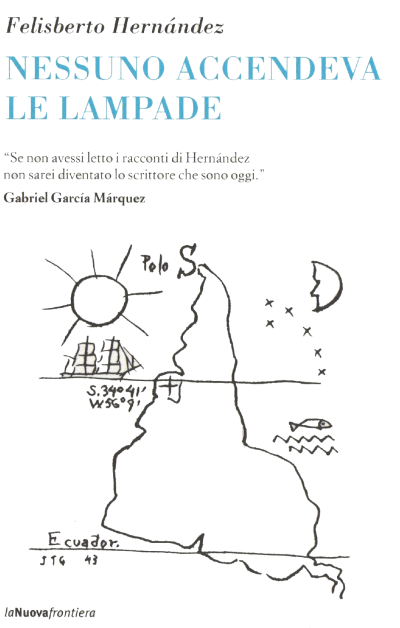 Nessuno accendeva le lampade – Felisberto Hernández