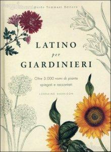 Latino per Giardinieri di Lorraine Harrison