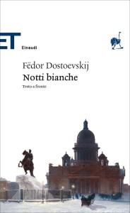Notti bianche di Fëdor Dostoevskij
