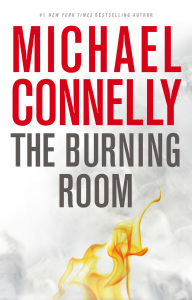 The Burning Room – Michael Connelly