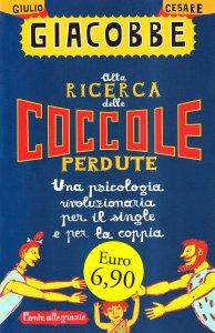 Alla ricerca delle coccole perdute - Giulio Cesare Giacobbe