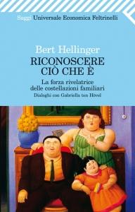 Bert Hellinger - Riconoscere ciò che è