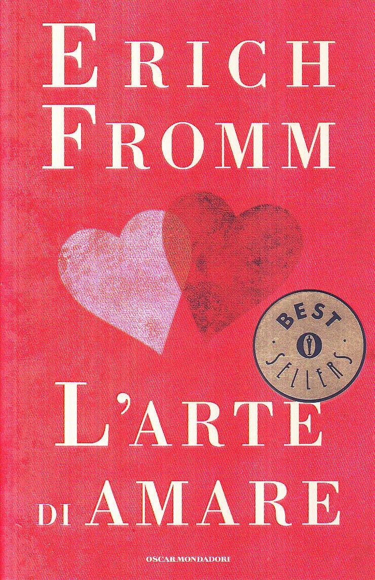 Erich Fromm - L'arte di amare