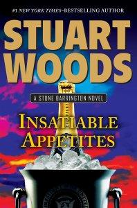 Insatiable Appetites - Stuart Woods