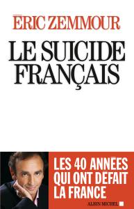 LE_SUICIDE_FRANC AIS_ZEMMOUR