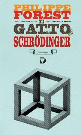 Il gatto di Schrödinger – Philippe Forest