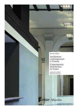 Architetture contemporanee a Venezia – Renata Codello