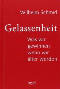 Gelassenheit - W. Schmid