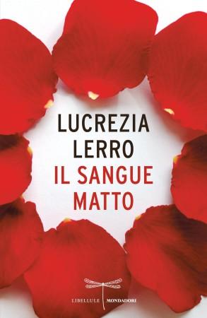 Il sangue matto – Lucrezia Lerro