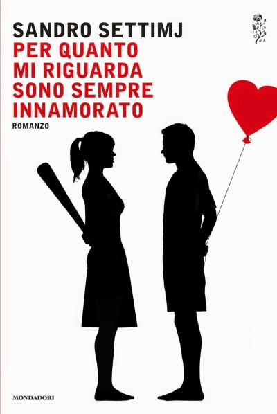Per quanto mi riguarda sono sempre innamorato – Sandro Settimj
