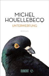 Unterwerfung - M. Houellebecq