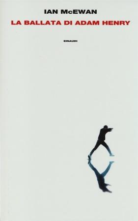 La ballata di Adam Henry – Ian McEwan
