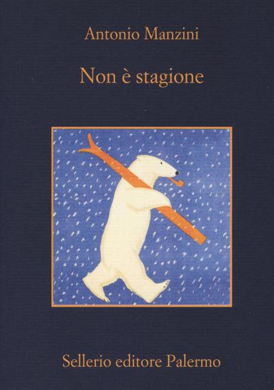 Non è stagione – Antonio Manzini