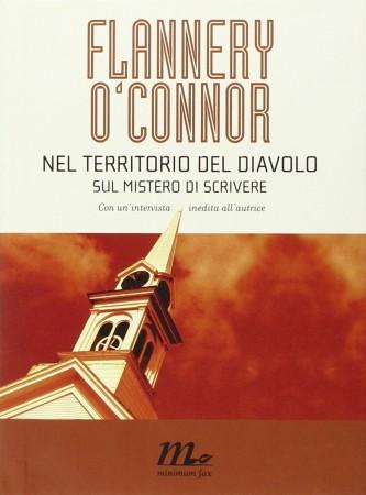 Nel territorio del diavolo – Flannery O'Connor