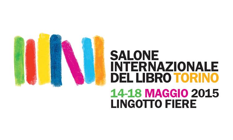Salone del Libro di Torino, 14-18 maggio 2015