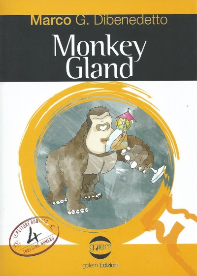 Monkey Gland – Marco G. Dibenedetto
