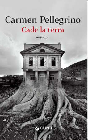Cade la terra – Carmen Pellegrino