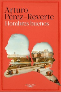 Hombres buenos - Arturo Pérez Reverte