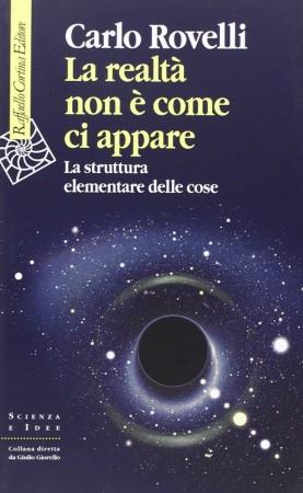 La realtà non è come ci appare – Carlo Rovelli
