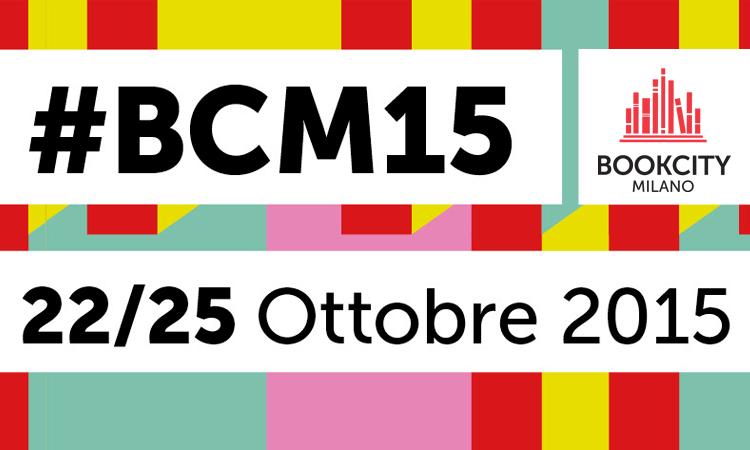 BookCity – Milano, 22-25 ottobre 2015