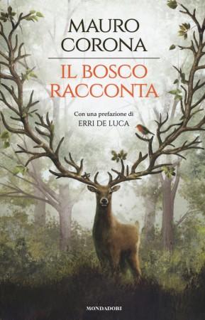 Il Bosco Racconta – Mauro Corona