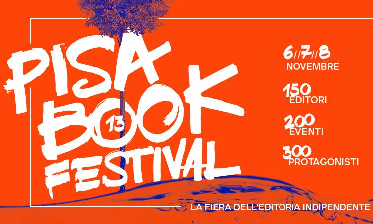 Pisa Book Festival – Pisa, 6-8 Novembre 2015