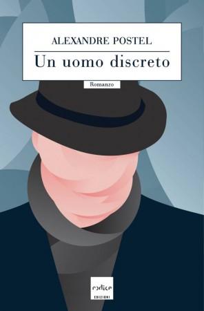 Un uomo discreto – Alexandre Postel