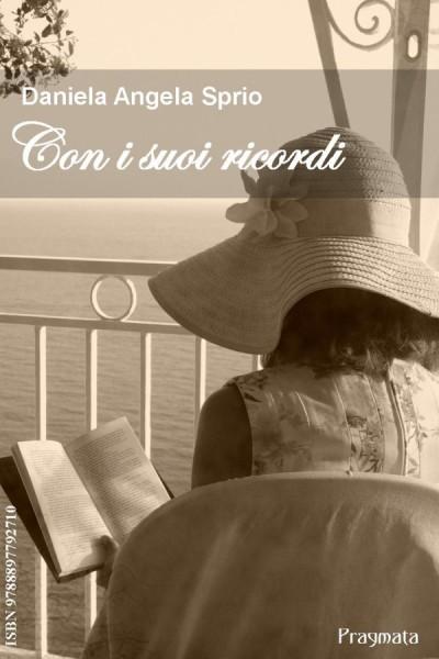 Con i suoi ricordi – Daniela Angela Sprio