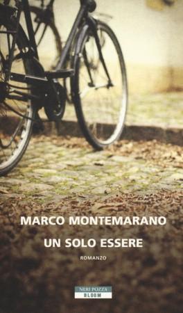 Un solo essere – Marco Montemarano