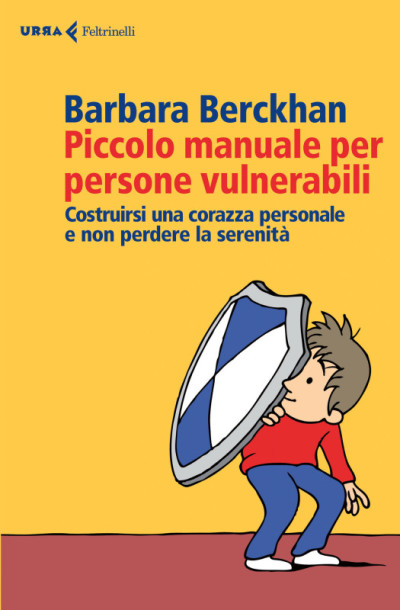 Piccolo manuale per persone vulnerabili – Barbara Berckhan