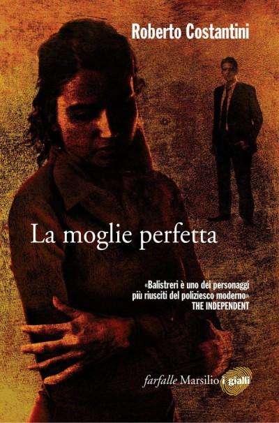 La moglie perfetta – Roberto Costantini