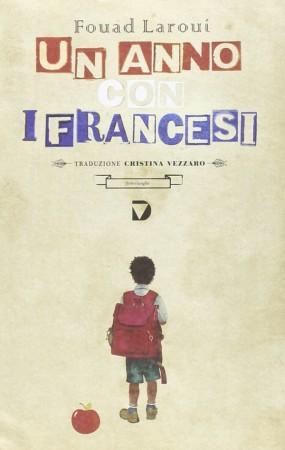 Un anno con i francesi – Fouad Laroui