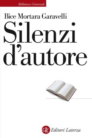 Silenzi d'autore – Bice Mortara Garavelli