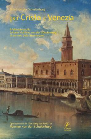 Per Cristo e Venezia – Sibyl von der Schulenburg