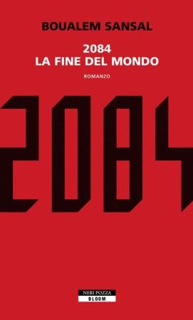 2084. La fine del mondo – Boualem Sansal