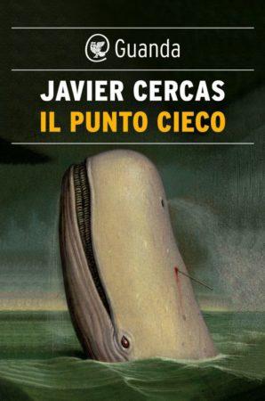 Il punto cieco – Javier Cercas