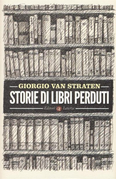 Storie di libri perduti – Giorgio Van Straten