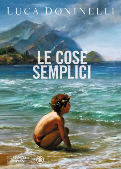 Le cose semplici – Luca Doninelli