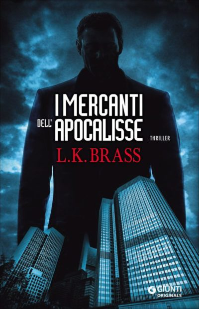 I mercanti dell'Apocalisse – L.K. Brass
