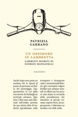 Un ossimoro in Lambretta – Patrizia Carrano