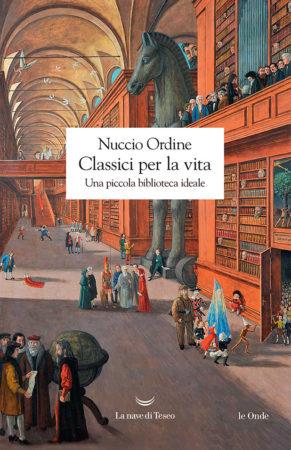 Classici per la vita – Nuccio Ordine