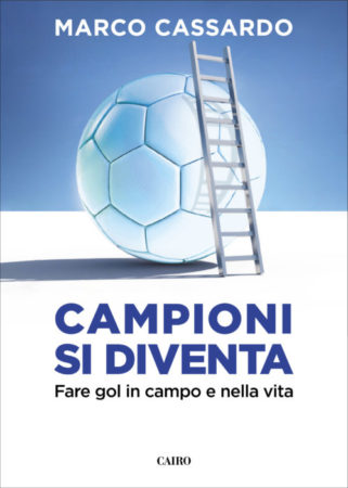 Campioni si diventa – Marco Cassardo
