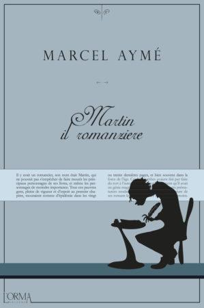 Martin il romanziere – Marcel Aymé