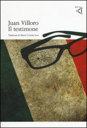 Il Testimone – Juan Villoro