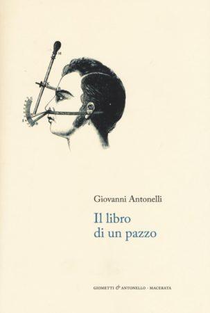 Il libro di un pazzo – Giovanni Antonelli
