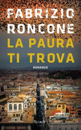 La paura ti trova – Fabrizio Roncone