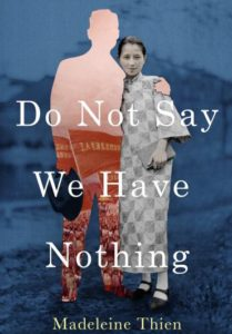 Do Not Say We Have Nothing – Madeleine Thien