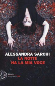 La notte ha la mia voce - Sarchi
