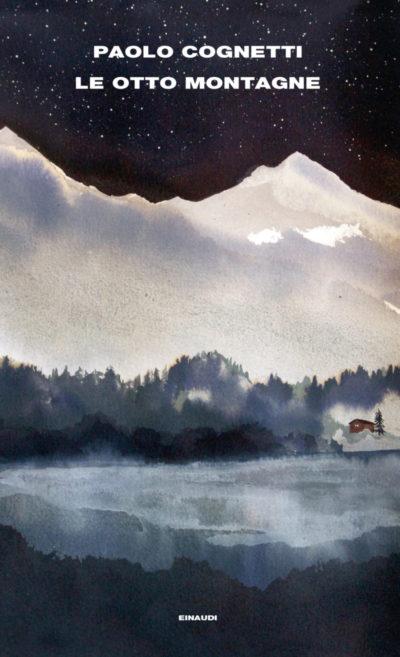 Le Otto Montagne – Paolo Cognetti