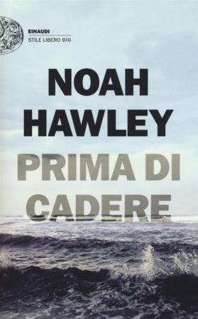 Prima di cadere – Noah Hawley